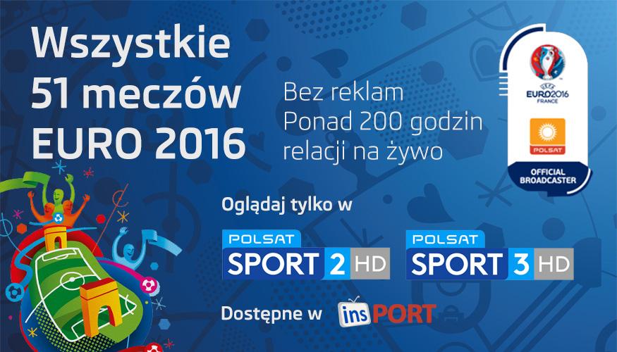 Wszystkie 51 meczów na żywo bez reklam wyłącznie w kanałach premium Polsat Sport 2 i Polsat Sport 3 w Insport
